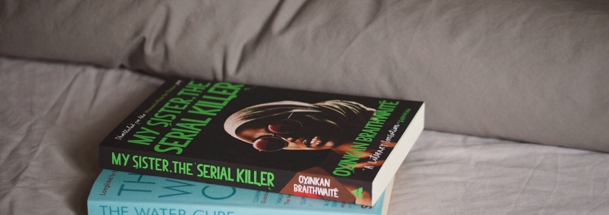 My Sister, The Serial Killer and The Water Cure